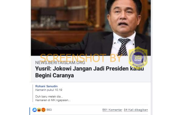Salah Yusril Buat Pernyataan Jokowi Jangan Jadi Presiden Kalau Begini Caranya Pasca Menjadi Kuasa Hukum Jokowi Ma Ruf Turnbackhoax
