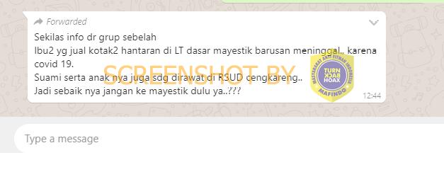 Tangkapan layar WhatsApp terkait pedagang Pasar Mayestik meninggal karen COVID-19. (Foto: MP/turnbackhoax.id)