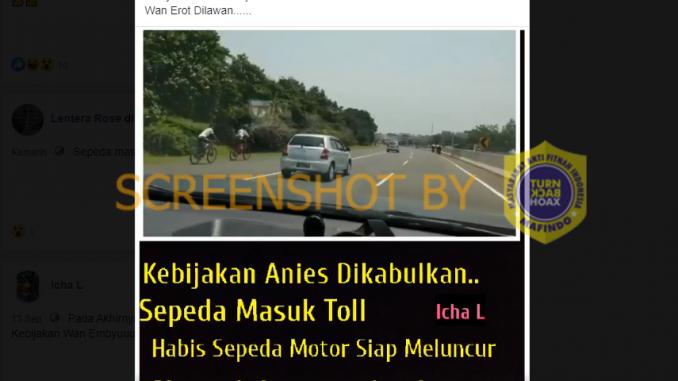 """[SALAH] """"Kebijakan Anies Dikabulkan, Sepeda Masuk Toll"""""""