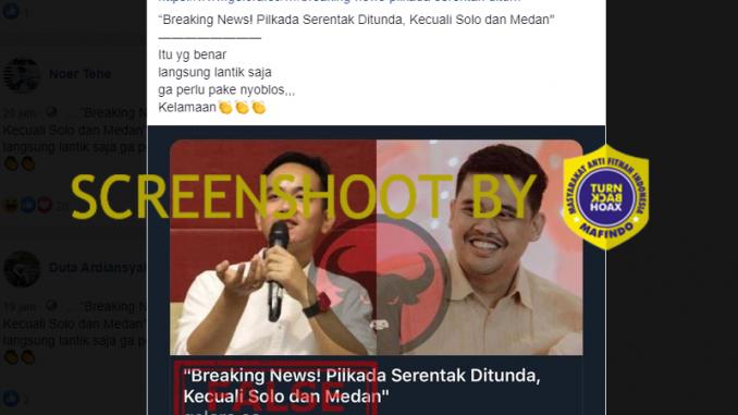 [HOAKS atau FAKTA]: Pilkada Serentak Bakal Ditunda, Hanya Solo dan Medan yang Dilanjutkan